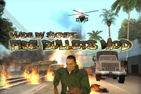 GTA SA Fire bullets