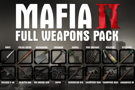 Mafia II Full Weapons Pack
